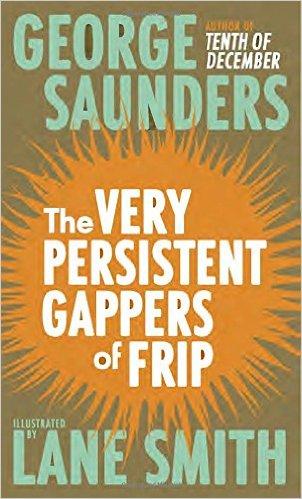 The Very Persistent Gappers of Frip George Saunders.jpg