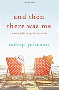 and then there was me by Sadeqa Johnson cover.jpg