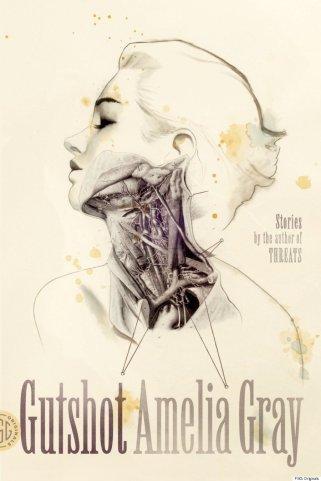 Gutshot by Amelia Gray cover.jpg