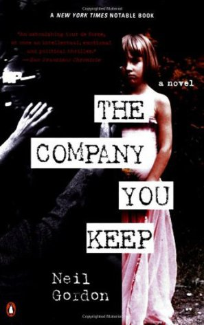 The Company You Keep Novel Cover