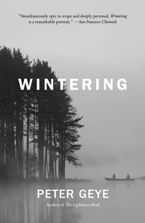 Wintering Peter Geye cover.jpg