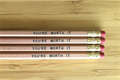 You're Worth It Pencils